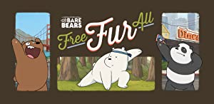 Free Fur All - We Bare Bears from Cartoon Network