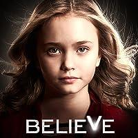 Believe - Staffel 1 OmU