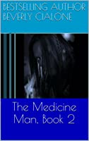 The Medicine Man, Book 2 [Kindle Edition]