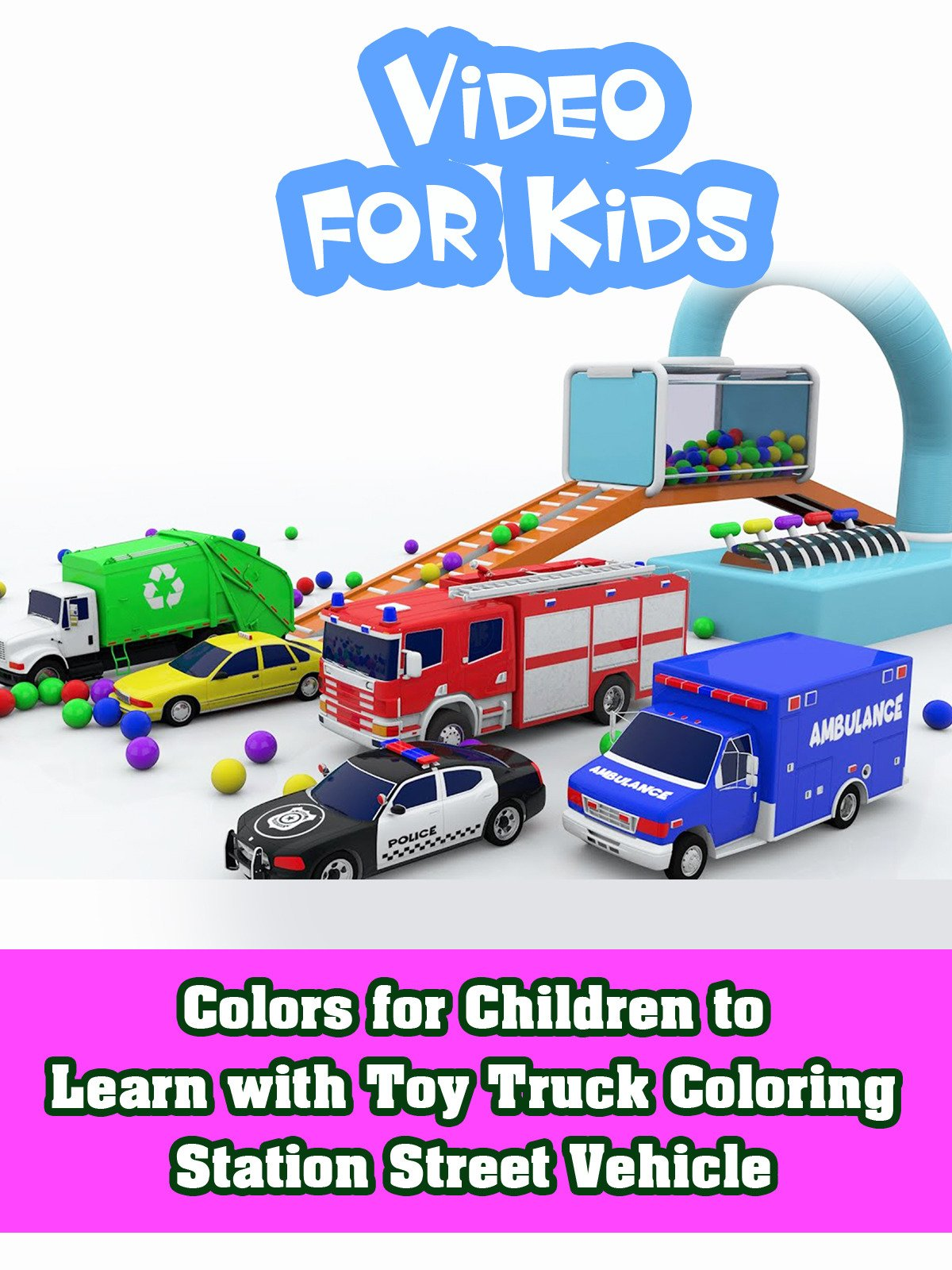 Colors for Children to Learn with Toy Truck Coloring Station Street Vehicle on Amazon Prime Video UK