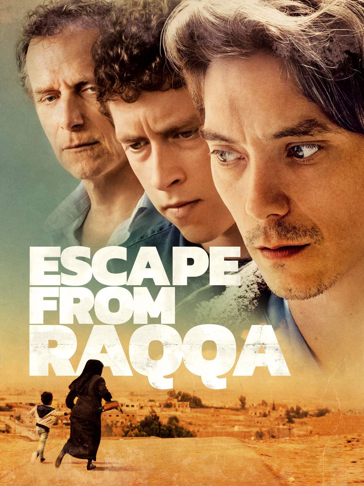 Escape from Raqqa on Amazon Prime Video UK