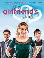 My Girlfriend?s Boyfriend