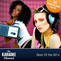 The Karaoke Channel - Best Of The 80s