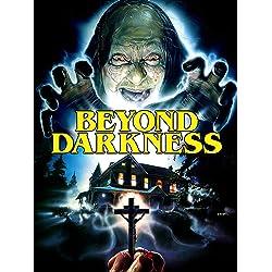 BEYOND DARKNESS [Blu-ray]
