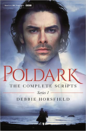 Poldark: The Complete Scripts: Series 1