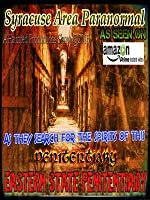 Syracuse Area Paranormal  Cellblock 12 of Eastern State Penitentiary in Philadel
