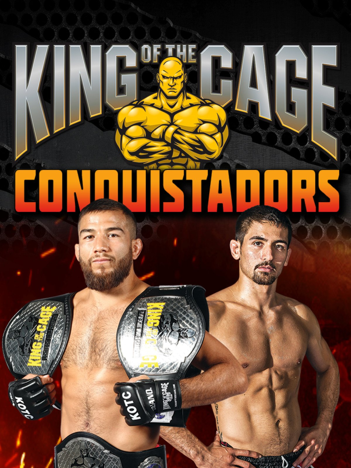 King of the Cage Conquistador
