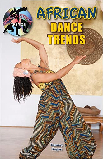 African Dance Trends (Dance and Fitness Trends) (Dance & Fitness Trends)