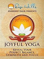 Joyful Yoga - #12 Reveal Your Perfect Balance and Strength