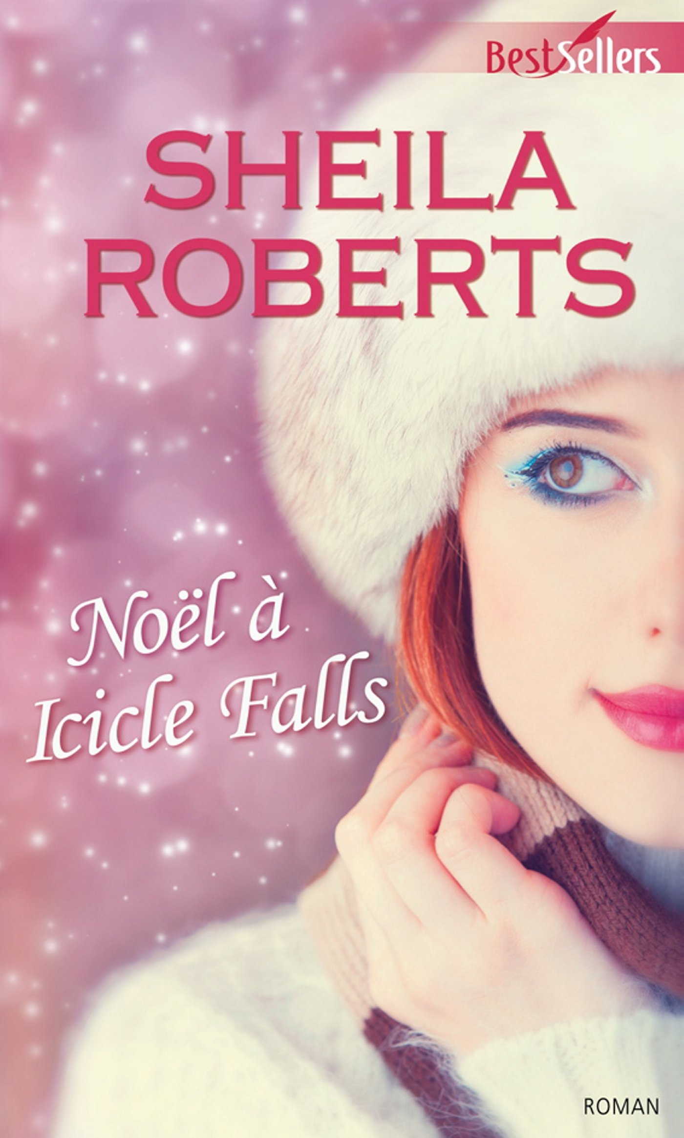 Noël à Icicle Falls - Life in Icicle Falls - Tome 2 : Noël à Icicle Falls de Sheila Roberts 81RKXXlbvzL