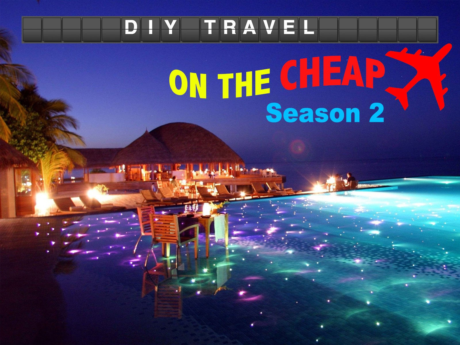 DIY Travel on The Cheap