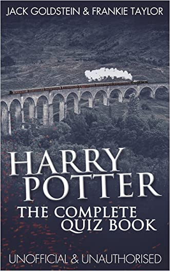 Harry Potter - The Complete Quiz Book written by Jack Goldstein