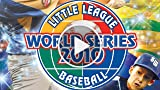 CGRundertow LITTLE LEAGUE WORLD SERIES BASEBALL 2010...