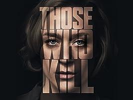 Those Who Kill Season 1