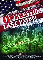 Operation: Last Patrol