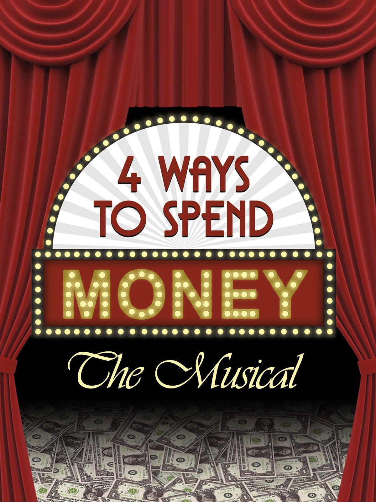 4 Ways to Spend Money