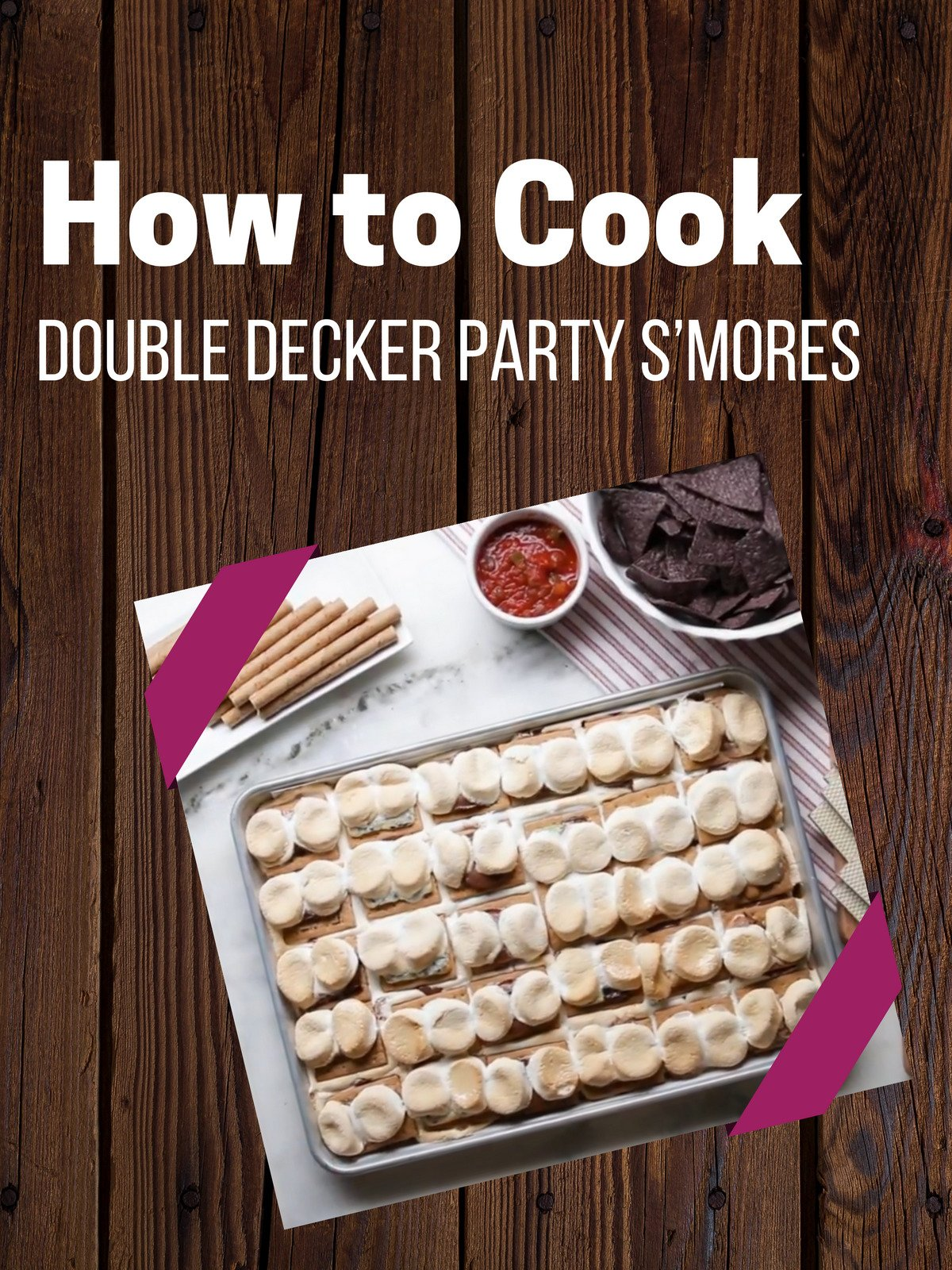 Clip: How to Cook Double Decker Party S'mores