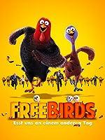 Free Birds: Esst uns an einem anderen Tag
