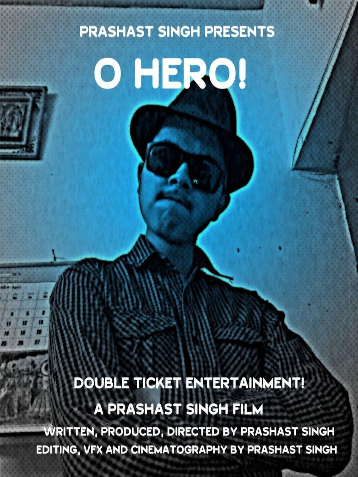 O Hero!