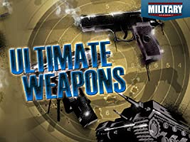 Ultimate Weapons Season 1