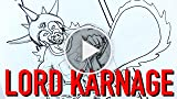 FINAL HOURS!! Lord Karnage Book 1 Kickstarter & THANK...