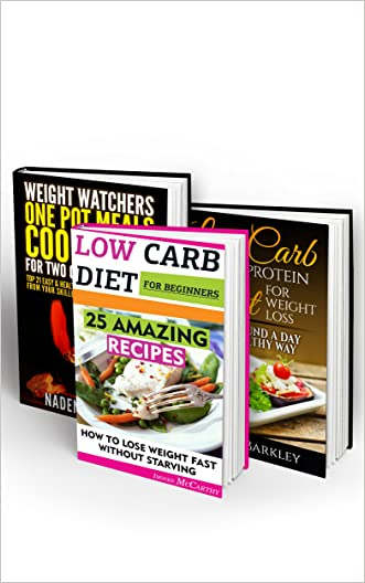 Low Carb & Weight Loss Box Set 3 IN 1: 45 Amazing Low Carb & High Protein Recipes + Weight Watchers Cookbook: (Low Carb Diet Books, Low Carbohydrate Foods, ... cookbooks, low carb high protein diet)