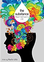 The Substance: Albert Hoffman's LSD