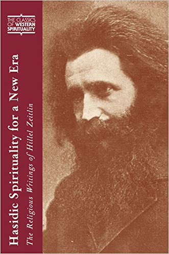Hasidic Spirituality for a New Era: The Religious Writings of Hillel Zeitlin (Classics of Western Spirituality) (Classics of Western Spirituality (Paperback))