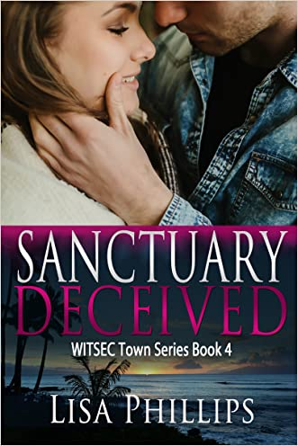 Sanctuary Deceived (WITSEC Town Book 4)