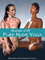 Best of Pure Nude Yoga