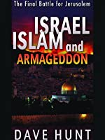 Israel, Islam and Armageddon