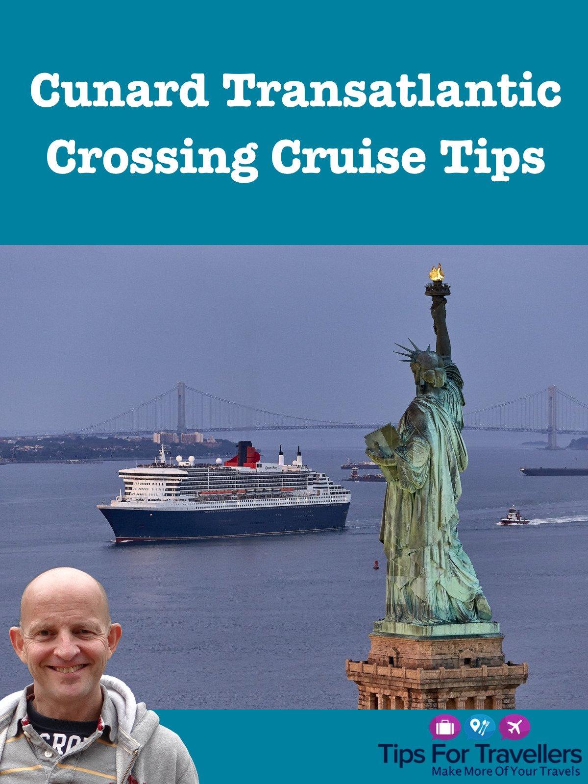 Clip: Cunard Transatlantic Crossing Cruise Tips