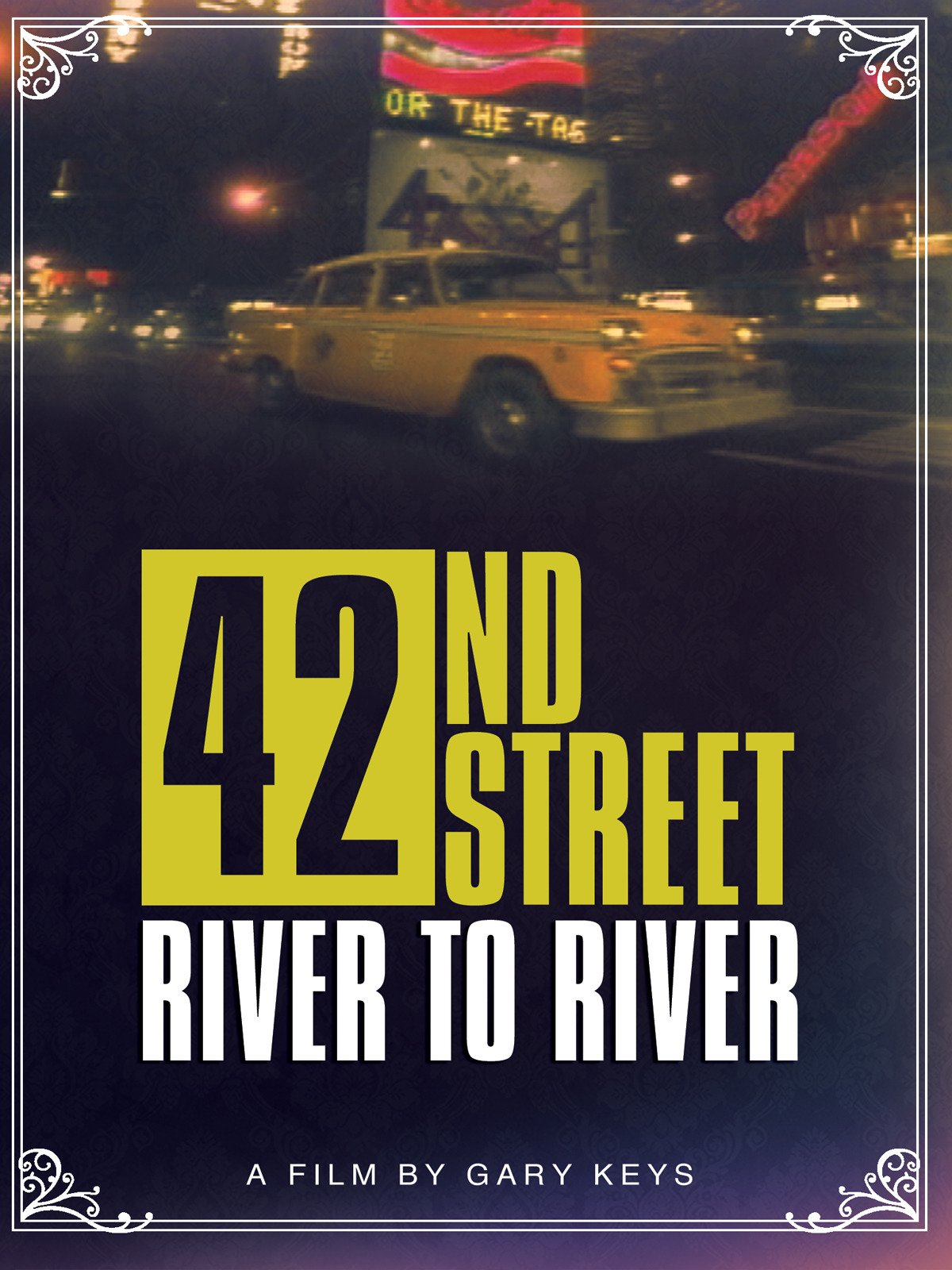42nd Street: River To River on Amazon Prime Instant Video UK