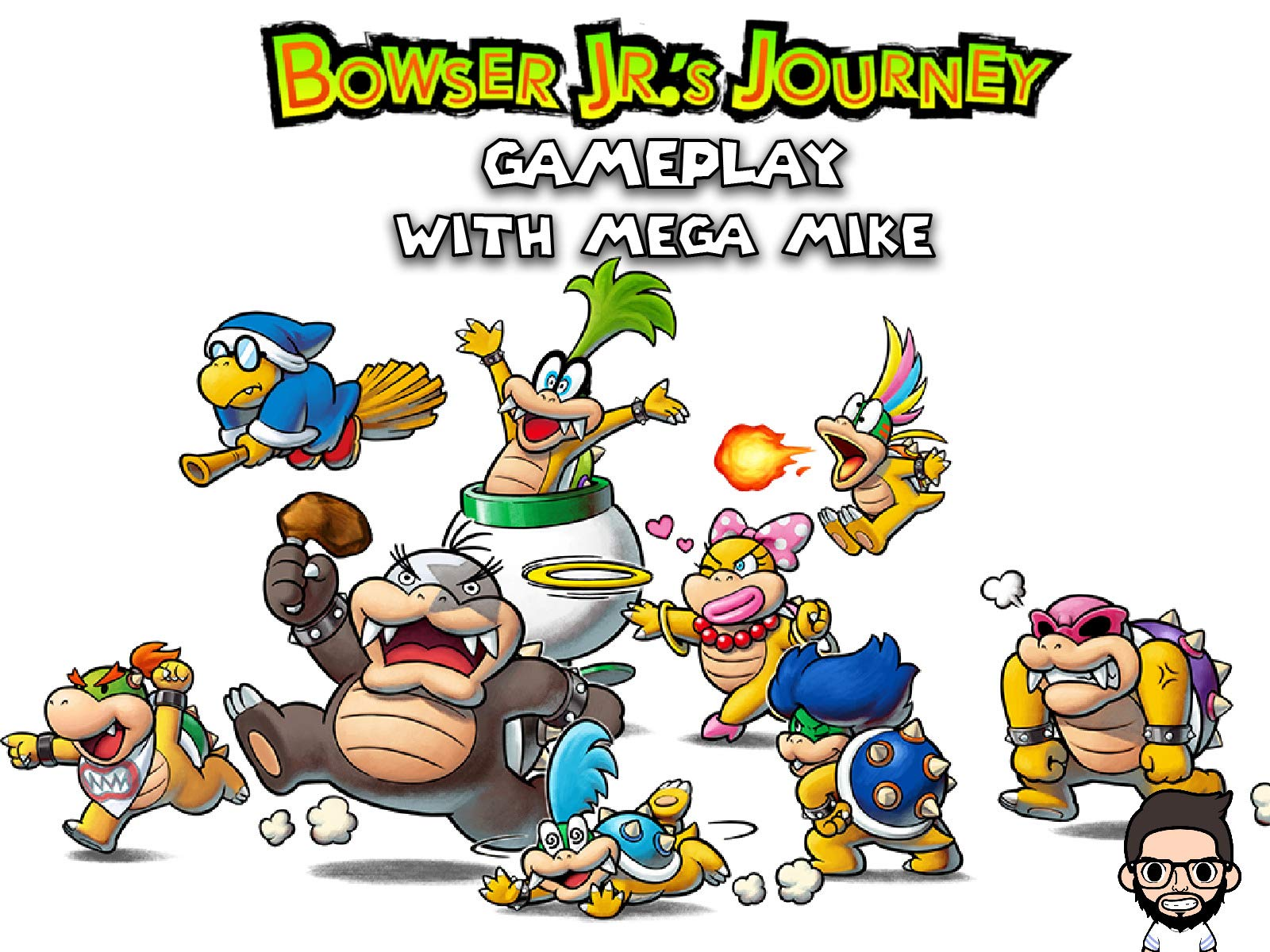 Bowser Jr.'s Journey Gameplay With Mega Mike - Season 1