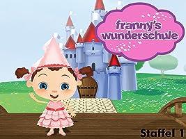Franny's Wunderschule Staffel 1