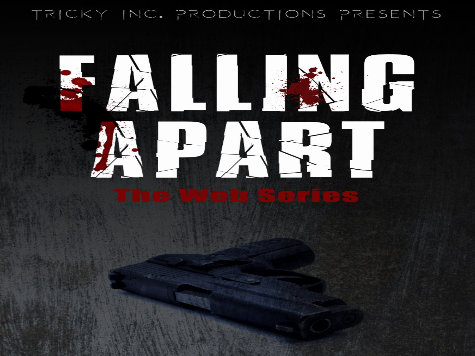 Falling Apart The Web Series - Season 1