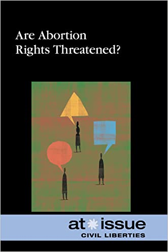 Are Abortion Rights Threatened? (At Issue)
