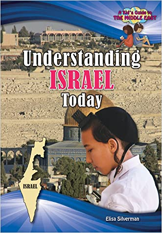 Understanding Israel Today (Kid's Guide to the Middle East)