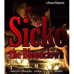 Sicko, The Bloodclown [Blu-ray]