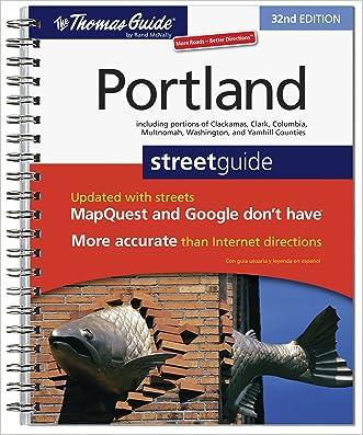 The Thomas Guide Portland Street Guide (Thomas Guide Portland Oregon)