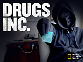 Drugs, Inc. Season 6