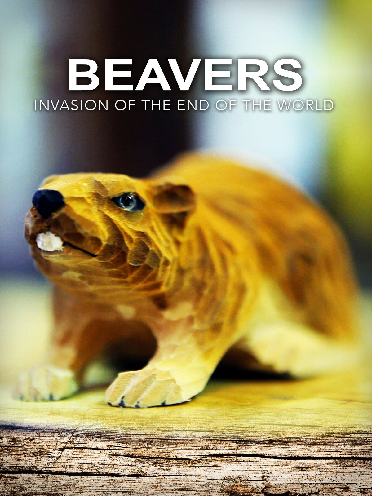Beavers: Invasion of the End of the World