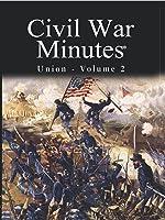 Civil War Minutes - Union Volume 2