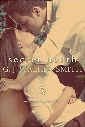Secret North: Book 4 of The Wishes Series