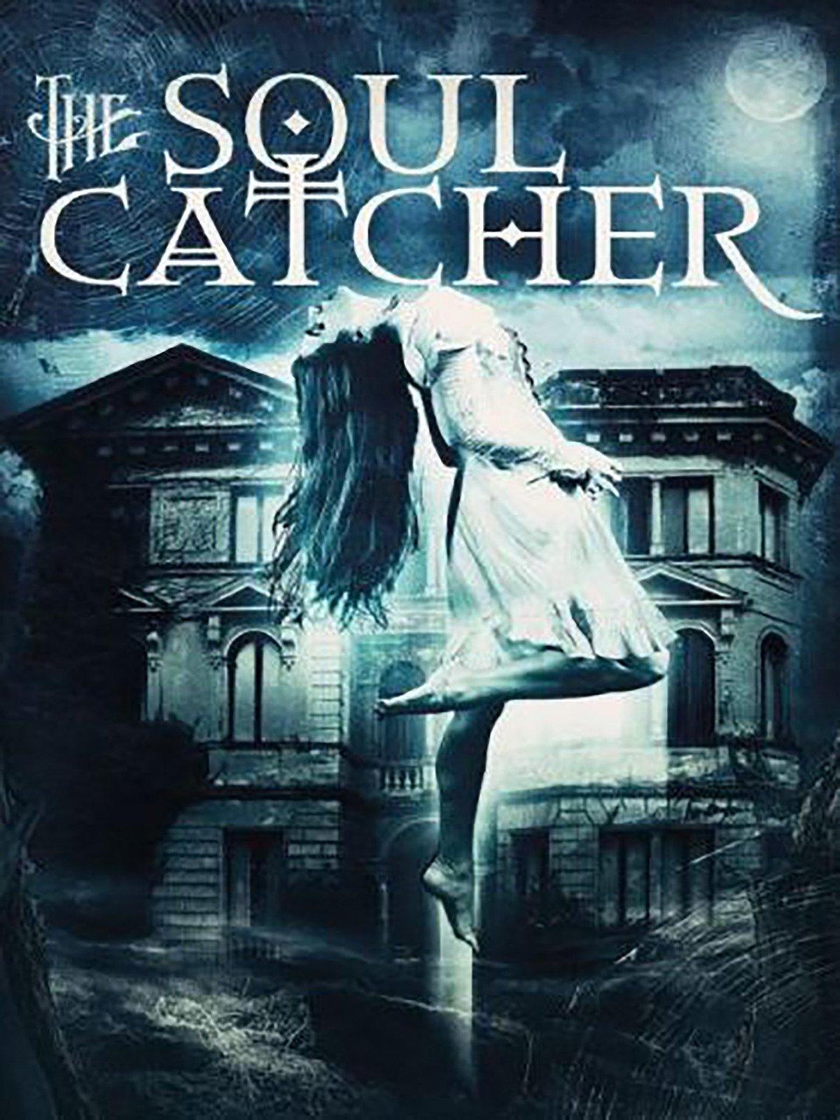 The Soul Catcher on Amazon Prime Video UK