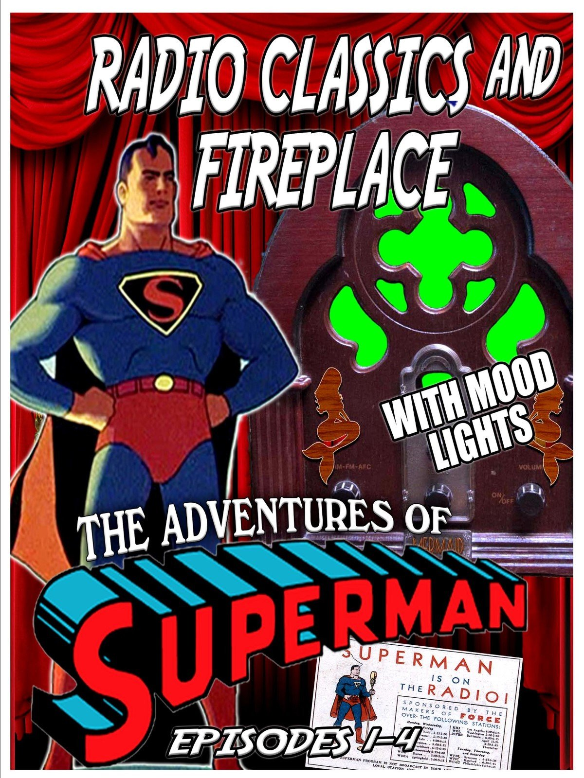 Radio Classics and Fireplace: The Adventures of Superman