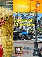 The Seasoned Traveler Savannah/Charleston A Tale of Two Cities