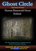 Ghostcircle Haunted Homes - Binnenveld House in Holland