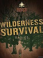 Dan's Depot Wilderness Survival Basics
