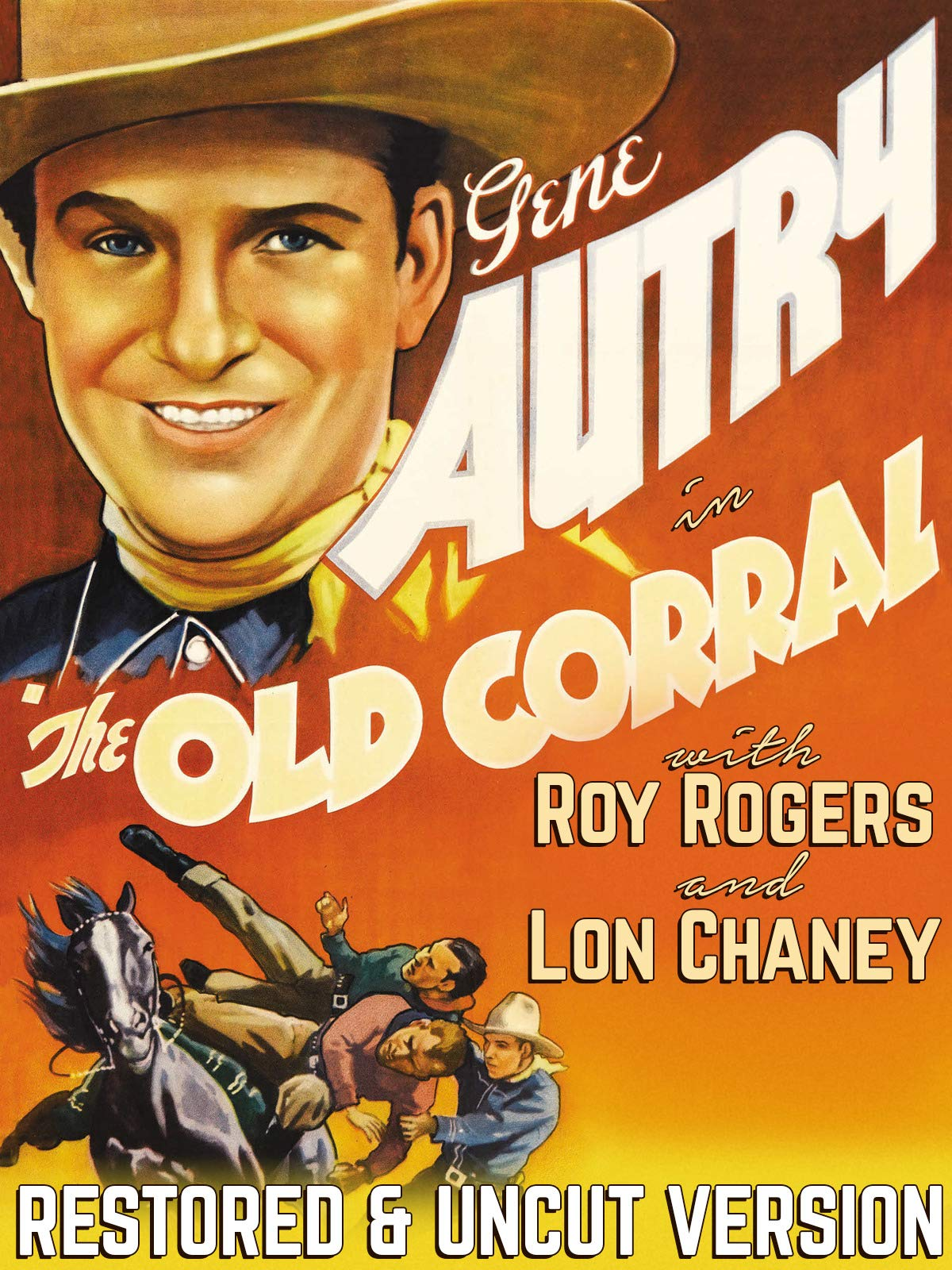 "Gene Autry in ""The Old Corral"" - With Roy Rogers & Lon Chaney, Restored & Uncut Version"